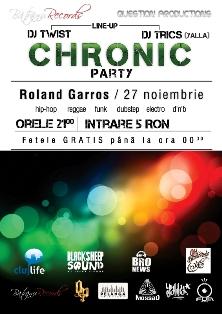 Chronic Party @ Roland Garros