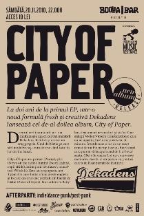 "Dekadens lanseaza ""City of Paper"" @ Booha Bar"
