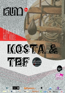 Kosta & TBF @ Club Raum