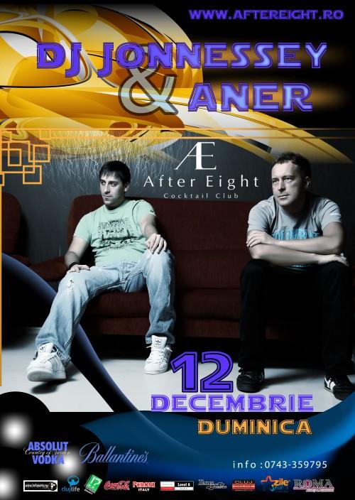 DJ Jonnessey & Aner @ Club After Eight