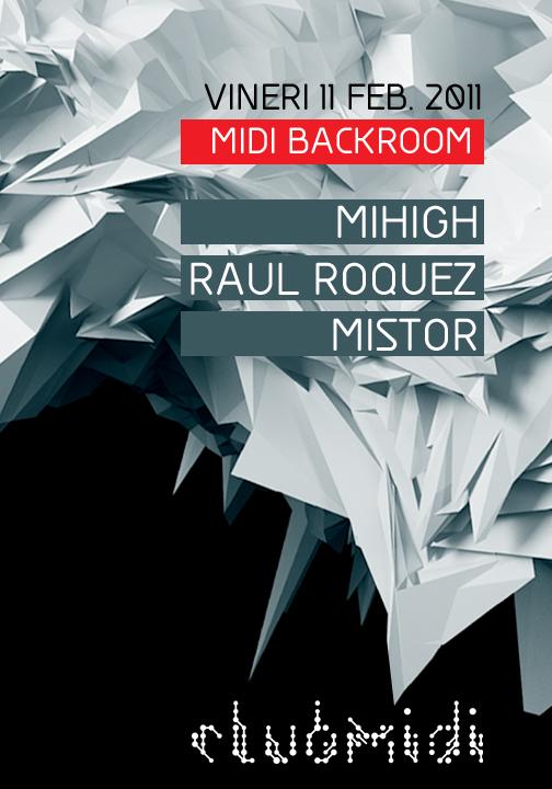 Mihigh / Raul Roquez / Mistor @ Midi's Lounge