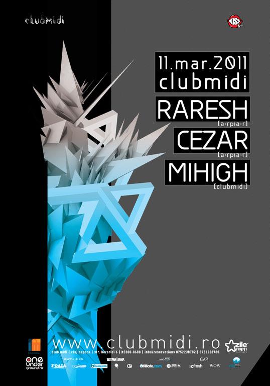 Raresh / Cezar / Mihigh