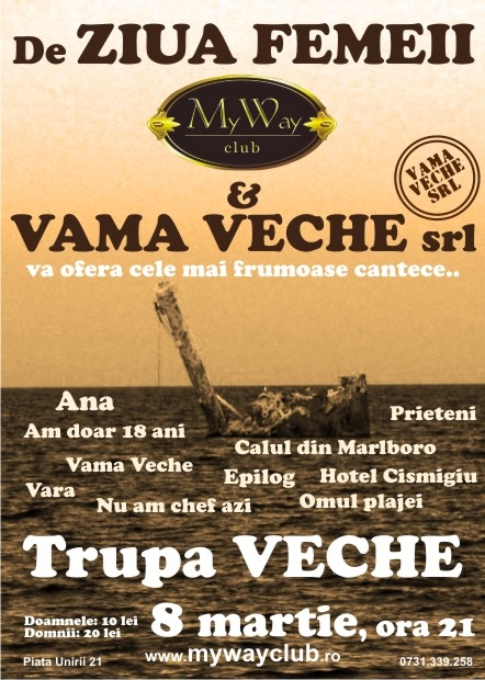 Trupa Veche @ My Way