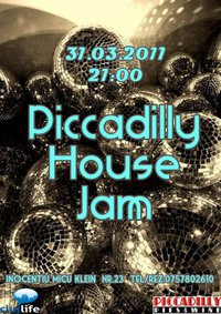 Piccadilly House Jam