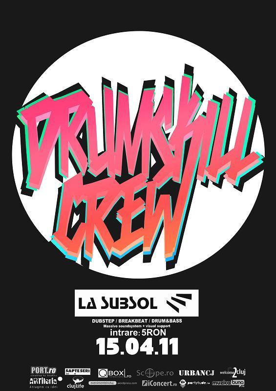 Drumskill Crew @ La Subsol