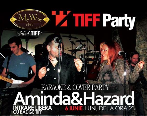 TIFF Party cu Aminda & Hazard