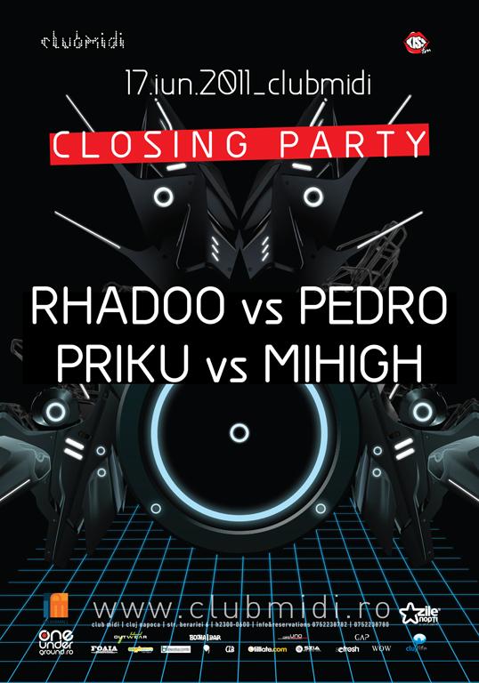 Rhadoo vs Pedro / Priku vs Mihigh @ Club Midi