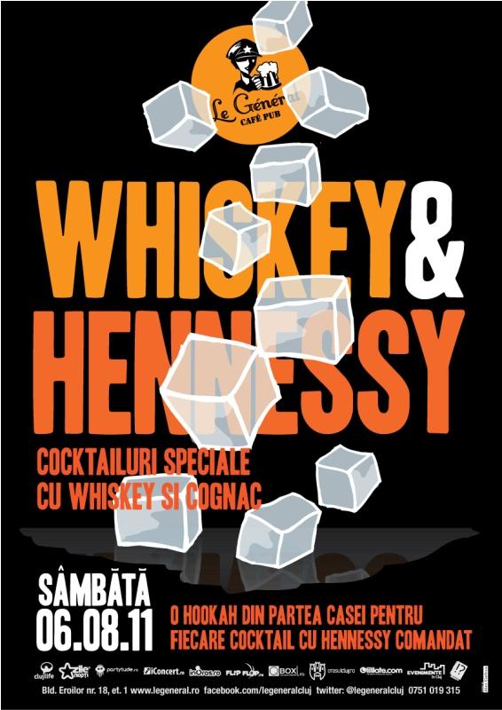 Whiskey & Hennessy