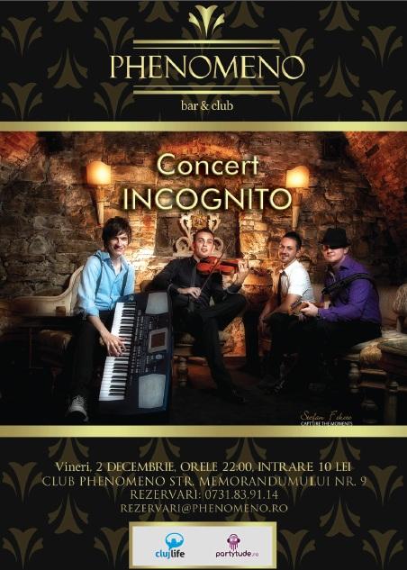 Incognito @ Club Phenomeno