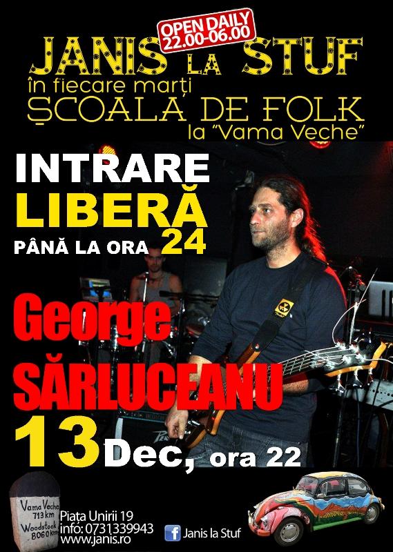 George Sarluceanu @ Janis la Stuf