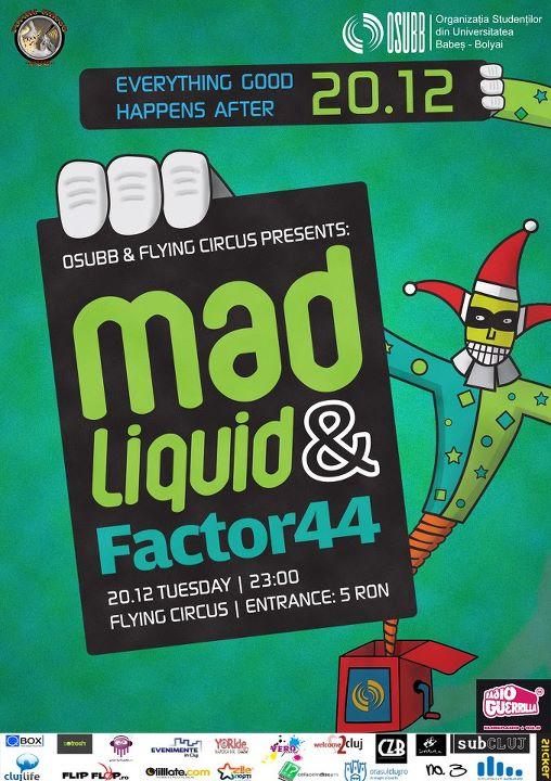MadLiquid & Factor44 @ Flying Circus Pub
