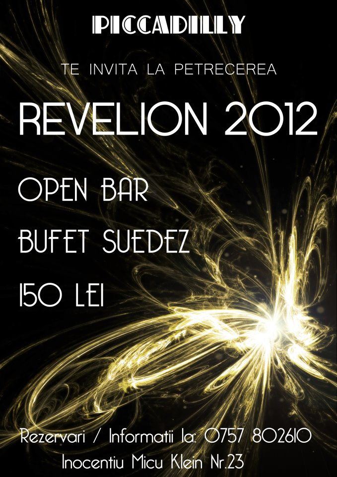 Revelion 2012 @ Piccadilly
