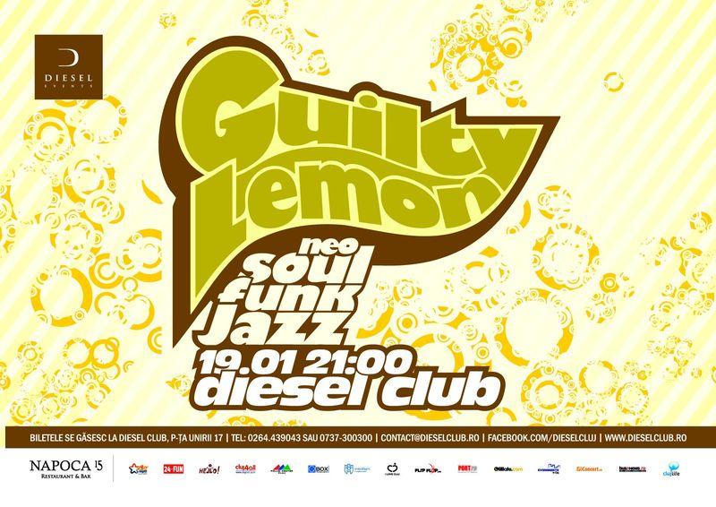 Guilty Lemon @ Club Diesel