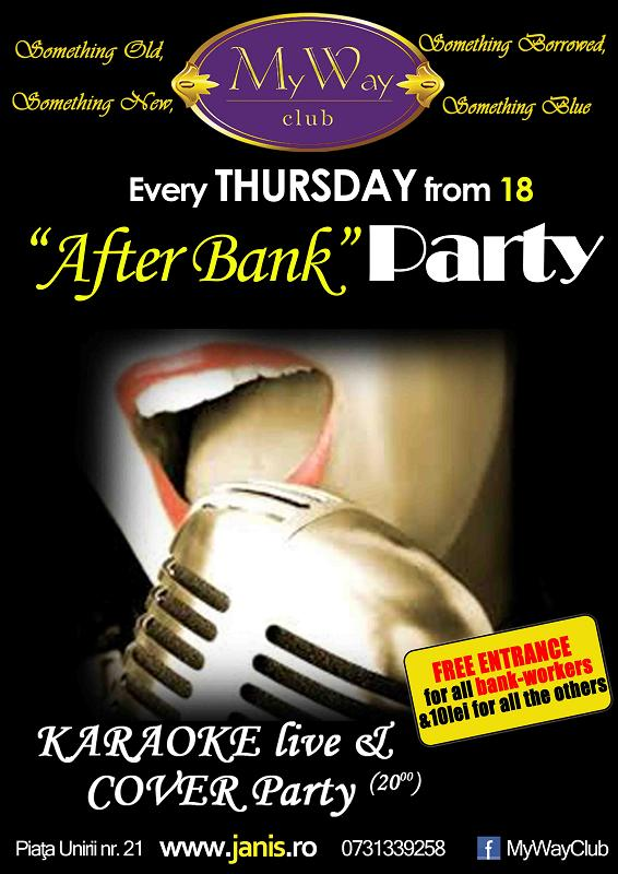 After Bank Party @ Club My Way