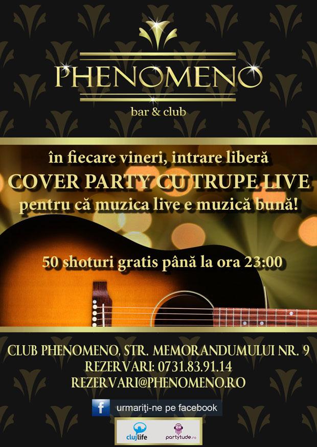 Cover party cu trupe live @ Club Phenomeno