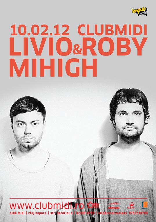 Livio & Roby / Mihigh @ Club Midi