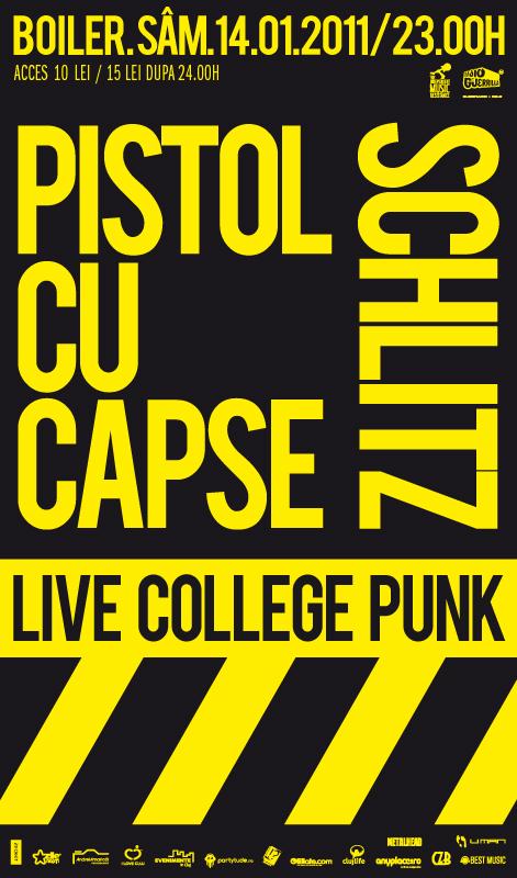 Pistol cu Capse & Schlitz @ Club Boiler