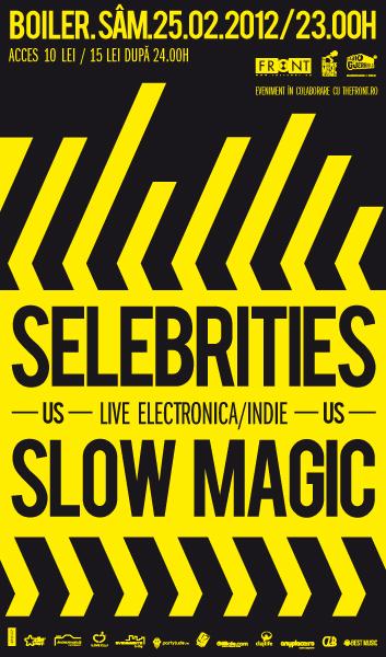 Slow Magic & Selebrities @ Club Boiler
