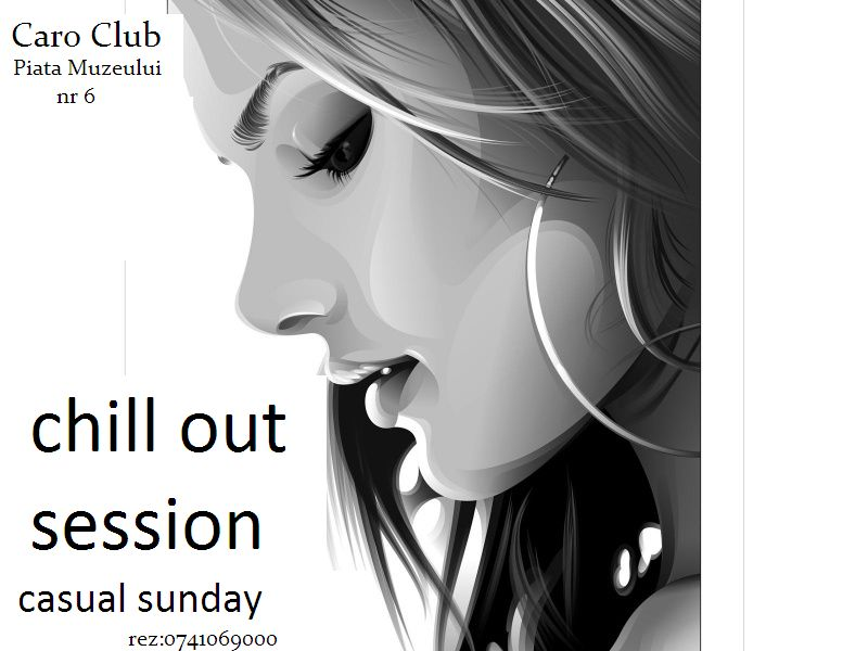 Chill Out Session @ Club Caro