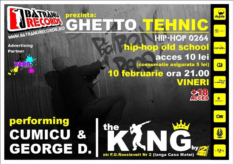 Ghetto Tehnic @ Club The King