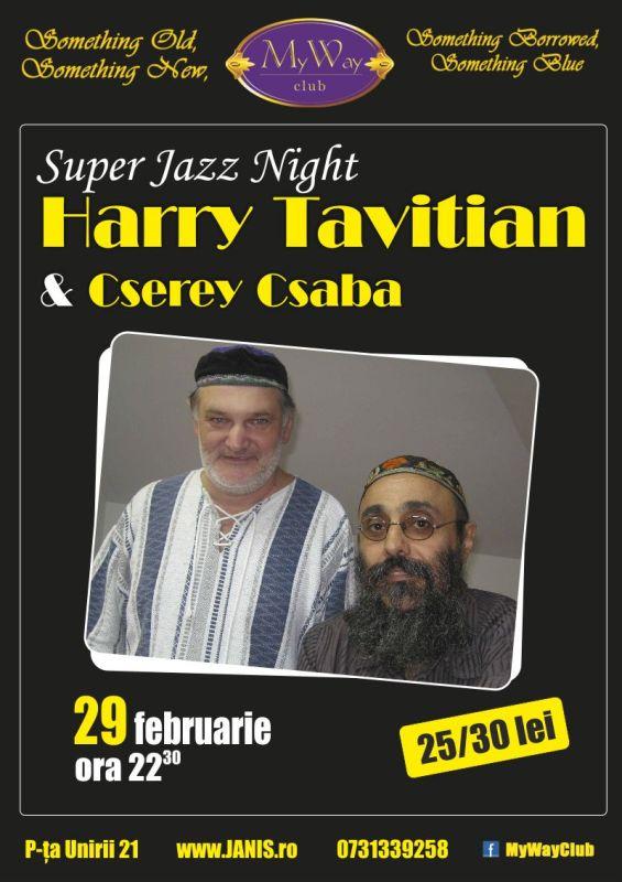 Harry Tavitian & Cserey Csaba @ Club My Way