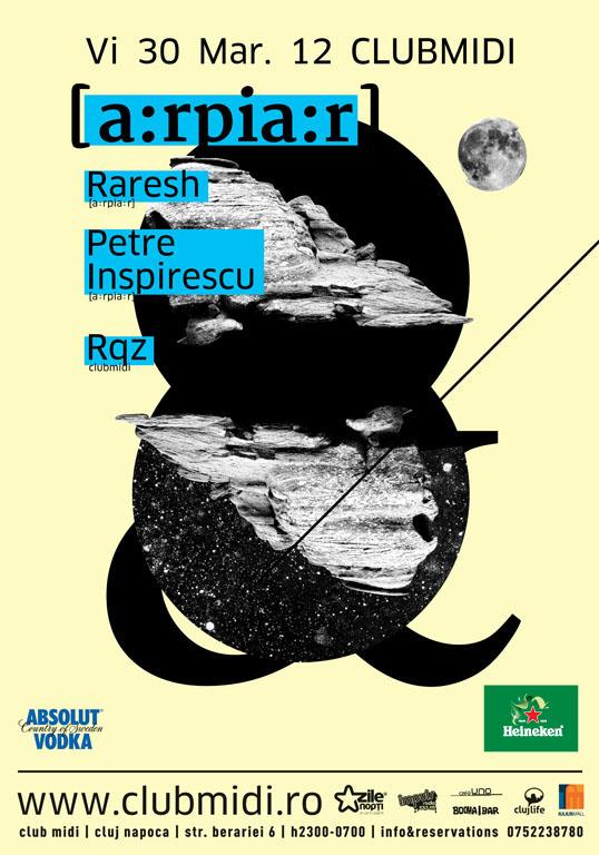 Raresh / Petre Inspirescu – [a:rpia:r] @ Club Midi