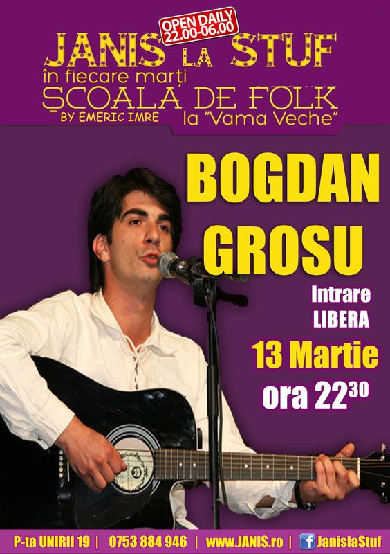Bogdan Grosu @ Janis la Stuf