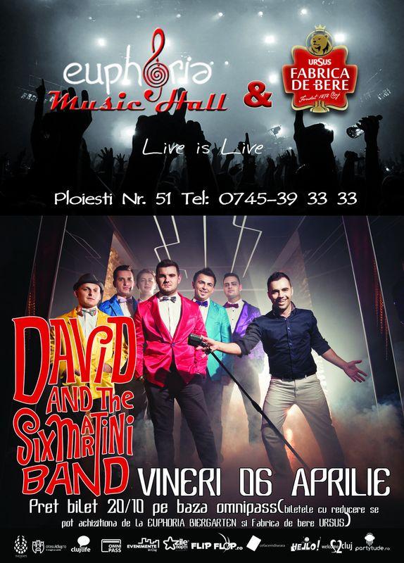 David & The Six Martini Band @ Euphoria Music Hall
