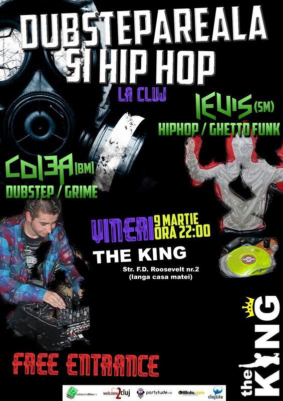Dubstepereala & Hip Hop @ The King
