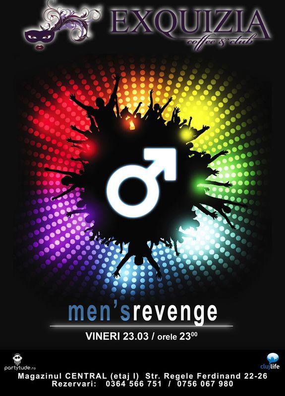 Men's Revenge @ Exquizia Caffe & Club