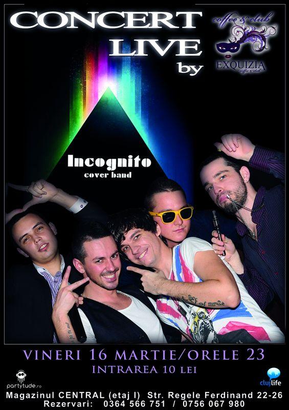 Incognito @ Exquizia Caffee & Club