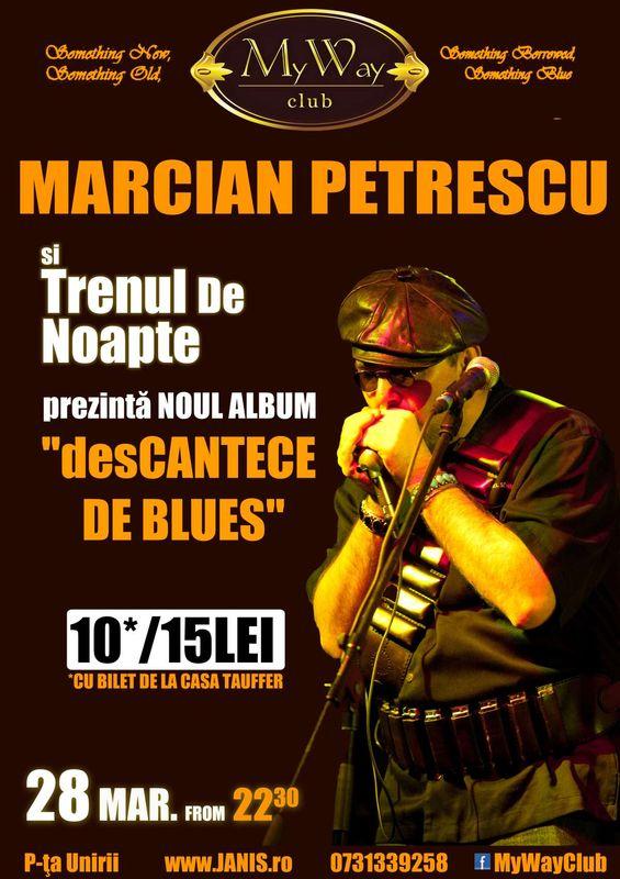 Marcian Petrescu & Trenul de Noapte @ My Way
