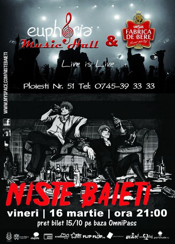 Niste Baieti @ Euphoria Music Hall