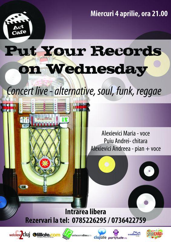 Put Your Records On Wednesday @ Act Cafe