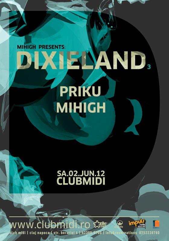 Dixieland: Mihigh & Priku