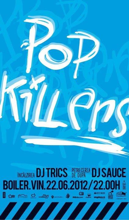 Pop Killers @ Boiler Club