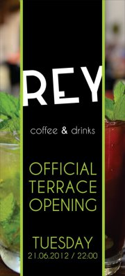 Rey's Official Terrace Opening