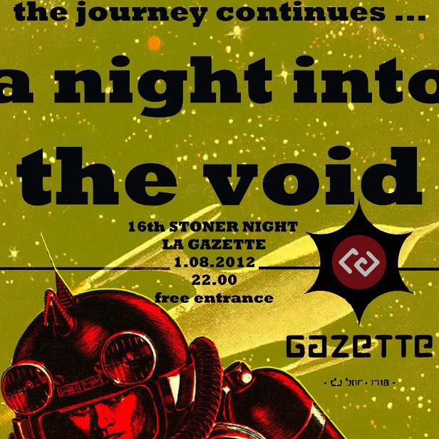 A night into the void – 16th stoner night