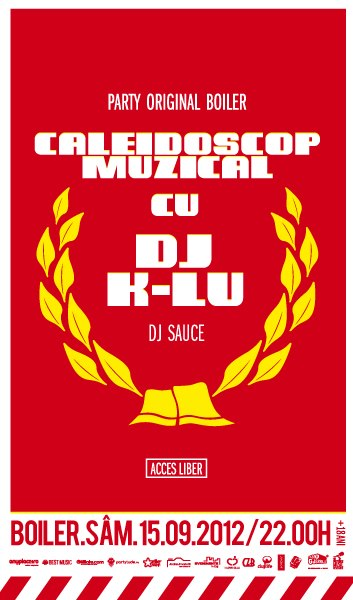 Caleidoscop Muzical cu DJ K-lu @ Boiler Club