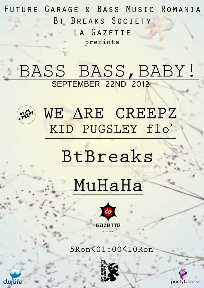 Bass Bass, Baby @ La Gazette