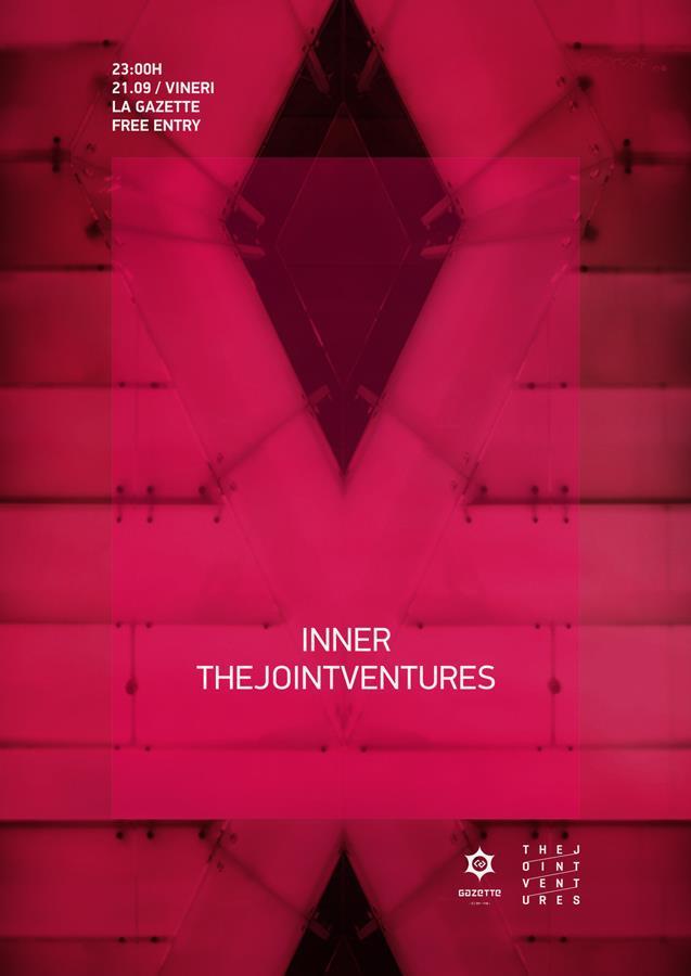 thejointventures / inner @ La Gazette