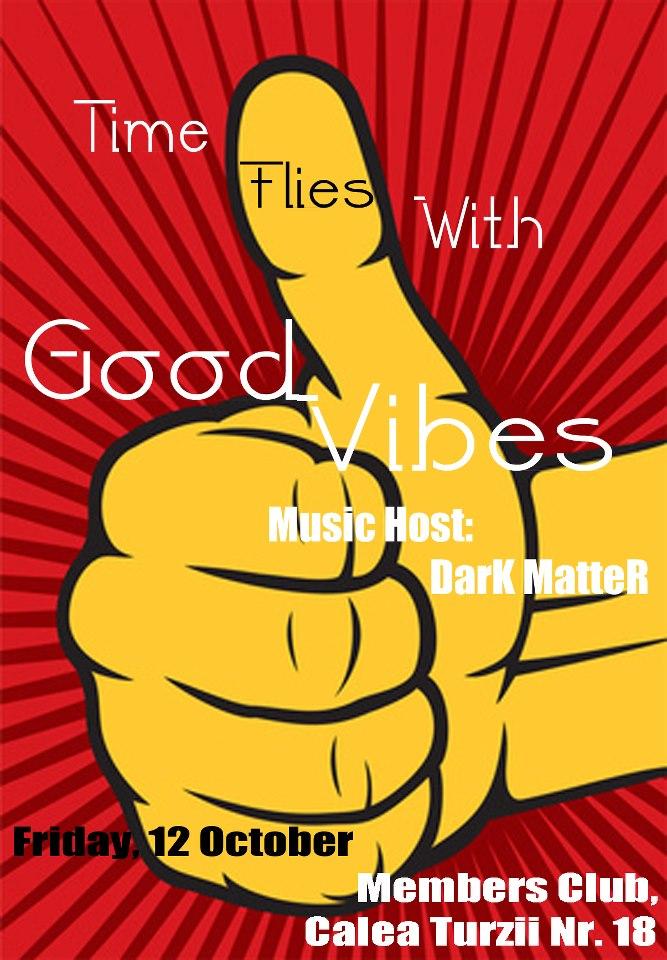 Good Vibes @ Members Club