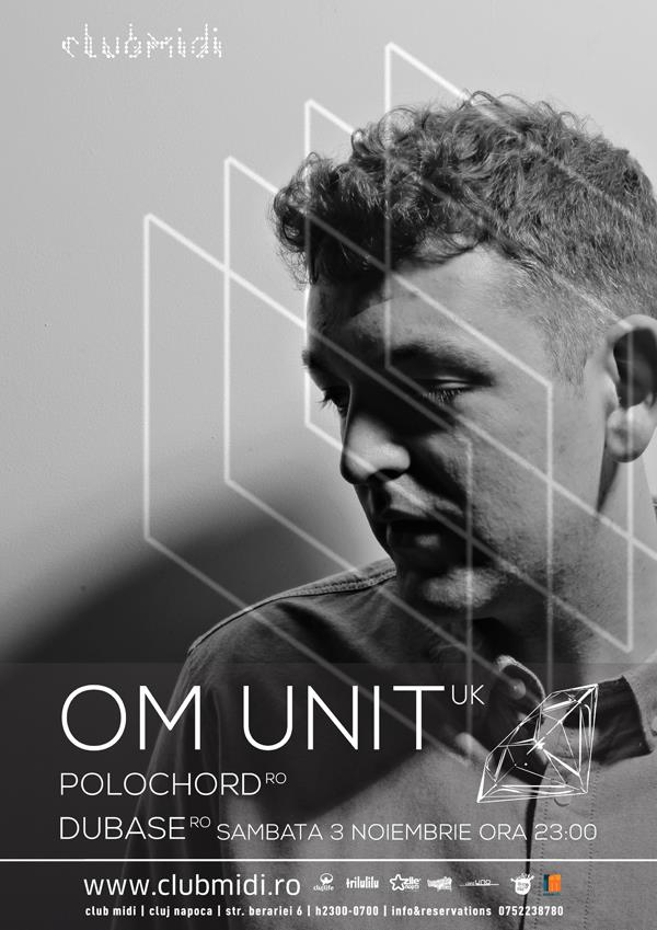 Om Unit @ Club Midi
