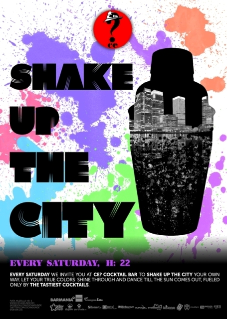 Shake Up The City! @ Ce?