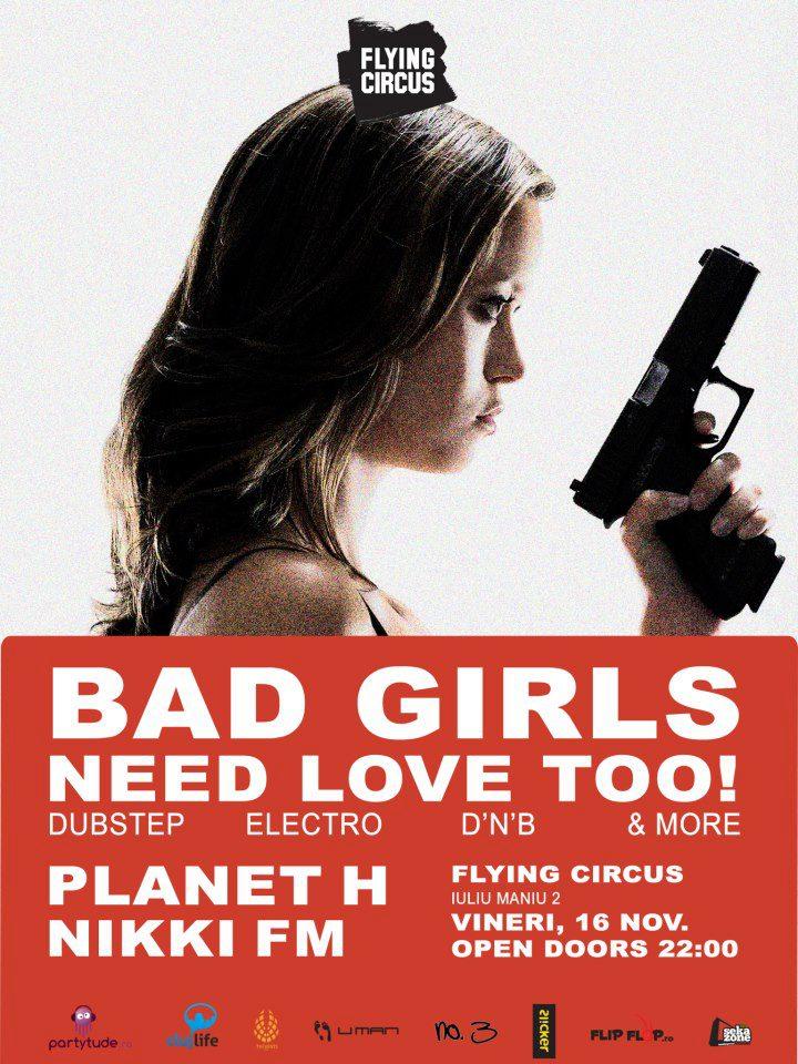 Bad girls need love too @ Flying Circus
