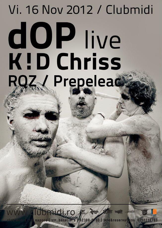 dOP / K!D Chriss @ Club Midi