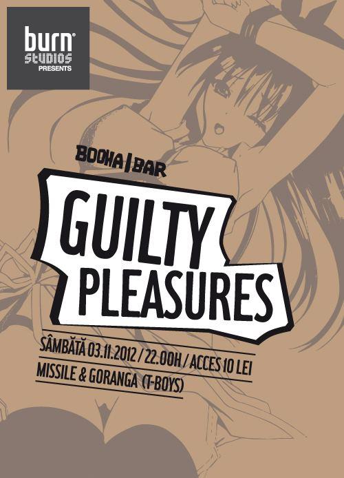 Guilty Pleasures @ Booha Bar