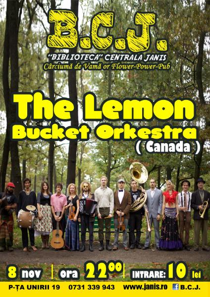 The Lemon Bucket Orkestra @ BCJ