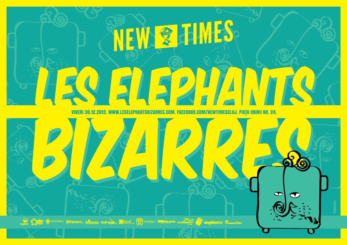 Les Elephants Bizarres @ New Times