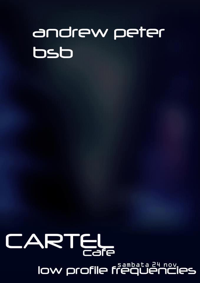 low profile frequencies @ Cartel